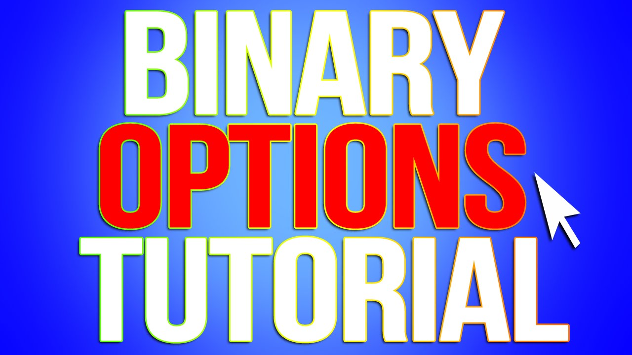 binary options trading tutorial