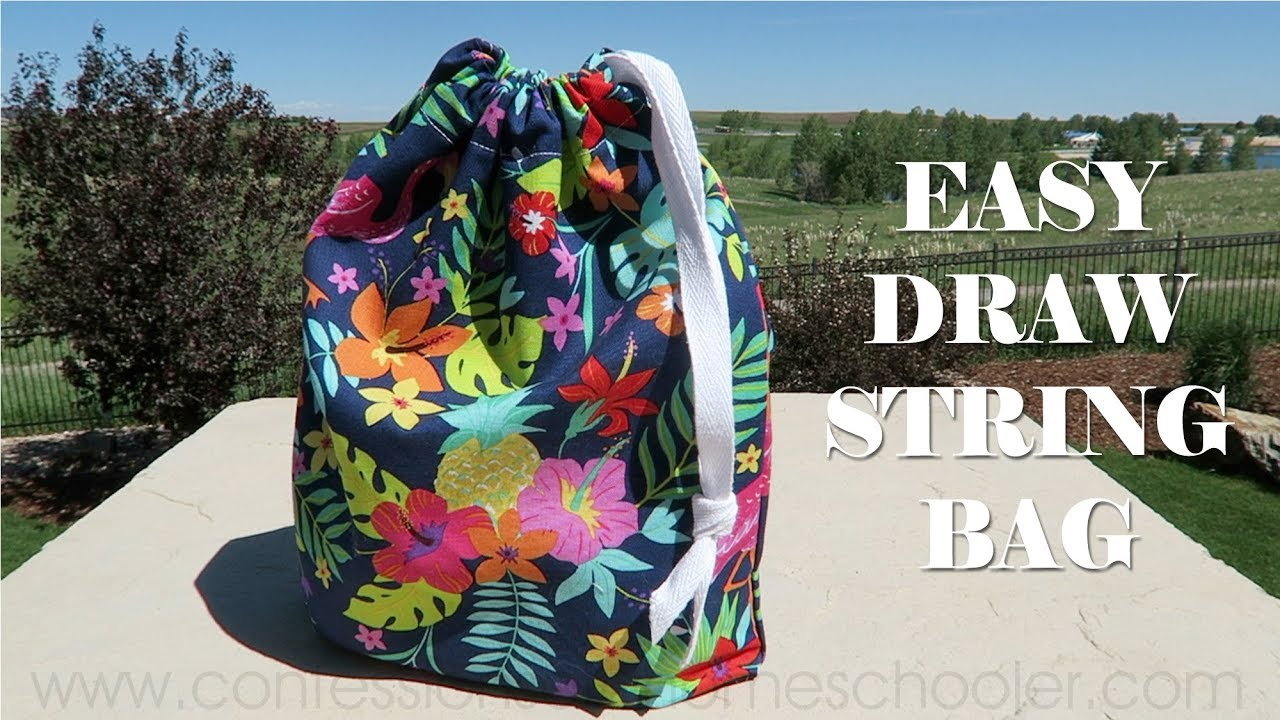 drawstring bag tutorial youtube