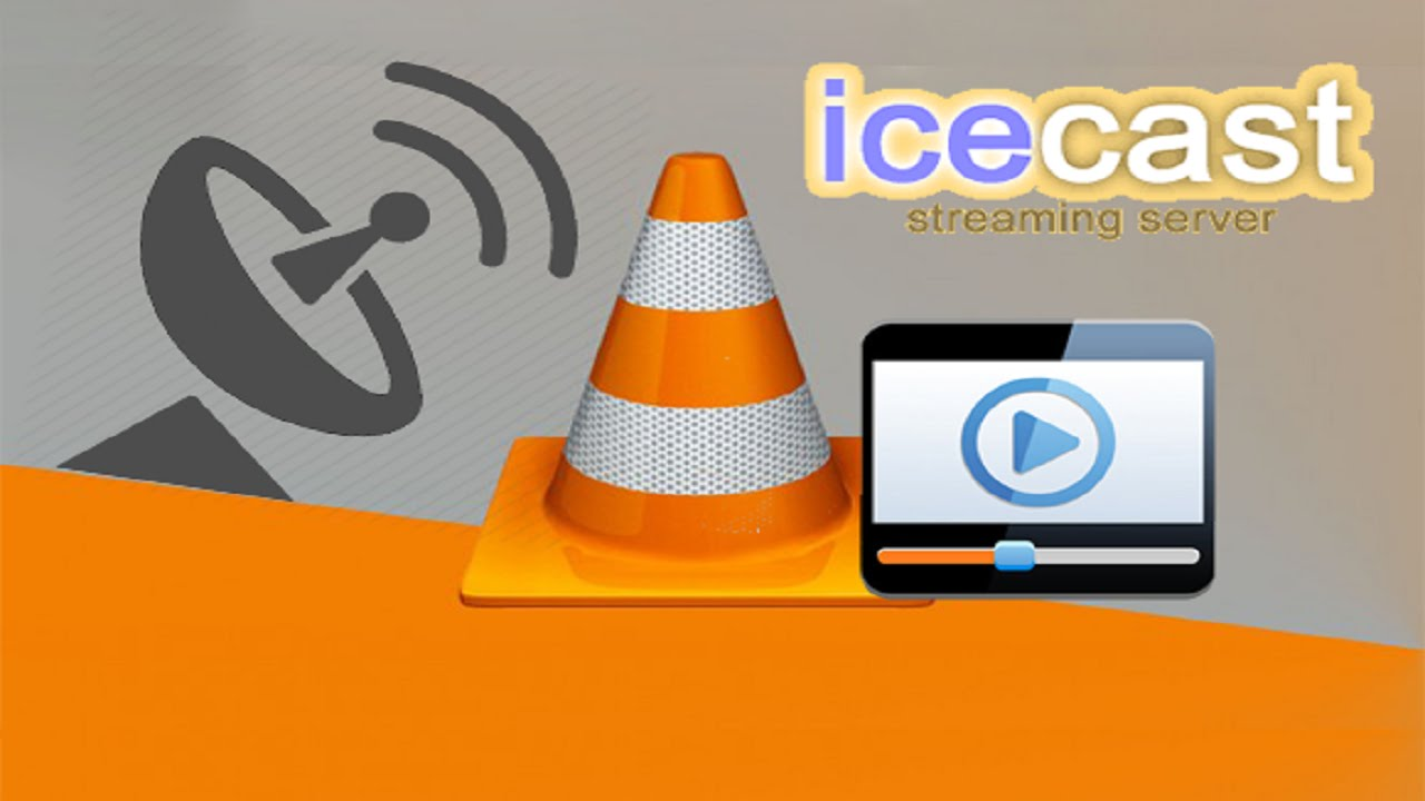 icecast video streaming tutorial