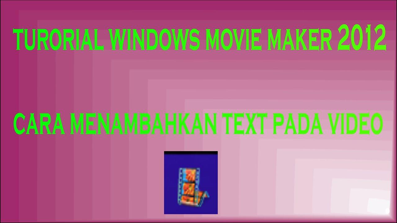 movie maker 2012 tutorial