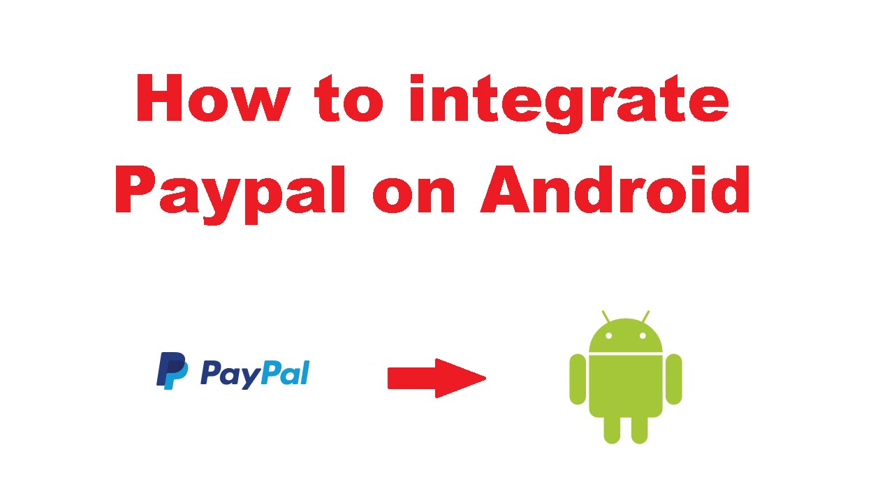 paypal android integration tutorial