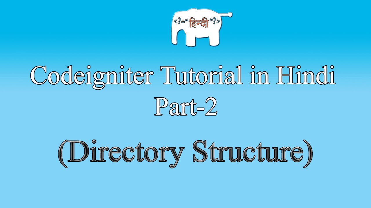codeigniter tutorial step by step