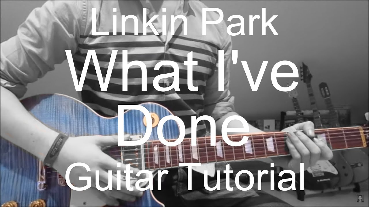 linkin park what i ve done guitar tutorial