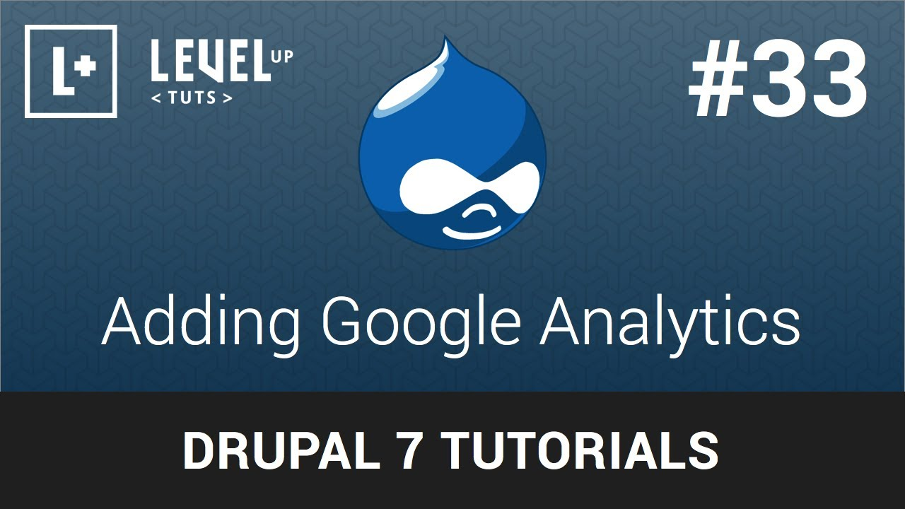 google analytics drupal 7 tutorial