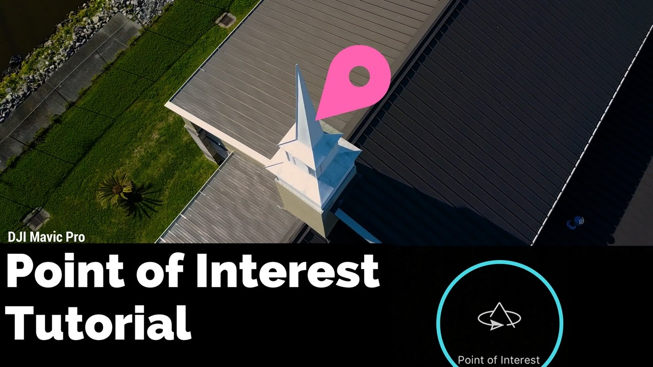 mavic pro point of interest tutorial