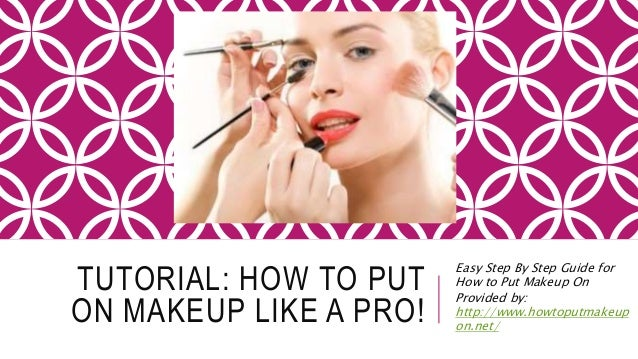 how to put on makeup tutorial