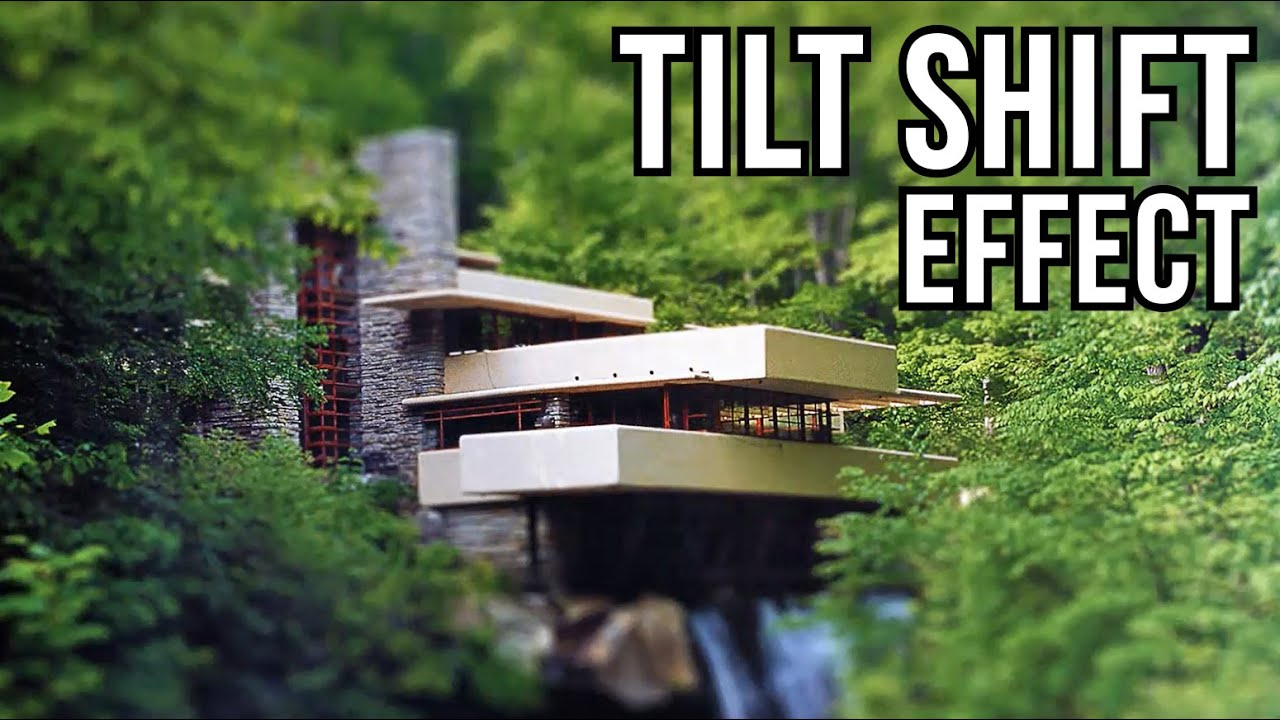 tilt shift photography tutorial