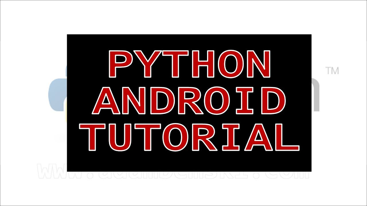 python on android tutorial