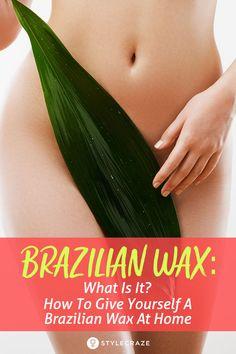 brazilian wax tutorial at home