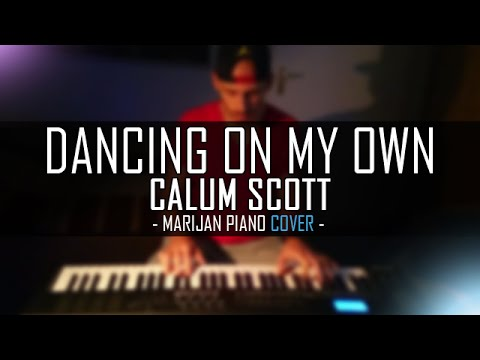 calum scott dancing on my own piano tutorial