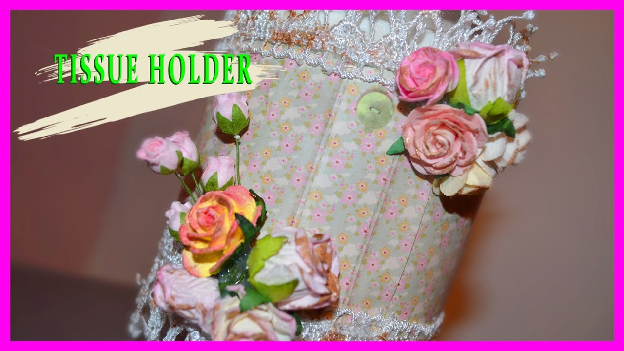 diy tissue holder tutorial