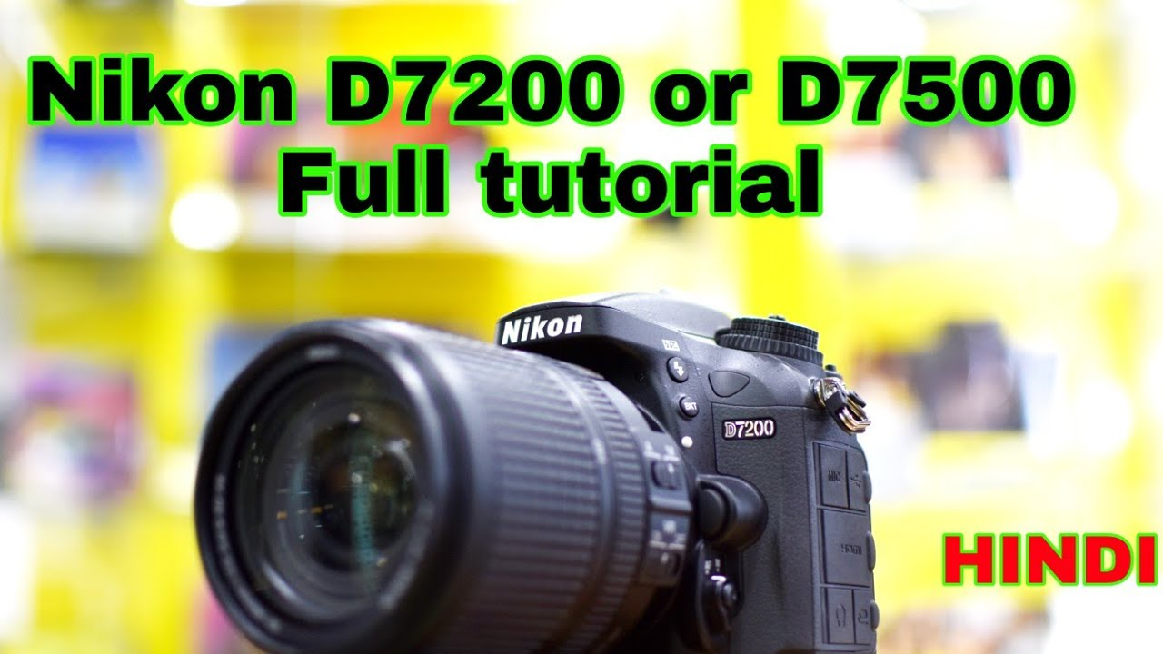 nikon d7200 youtube tutorial