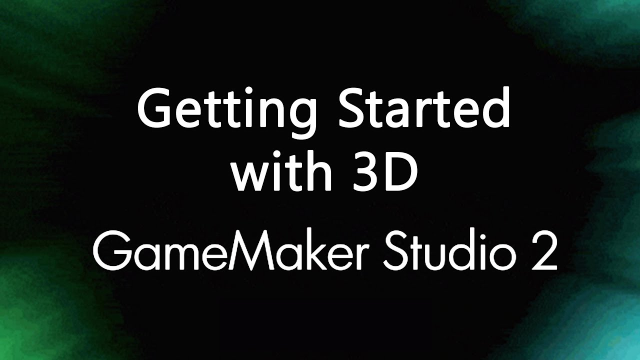 game maker studio 2 3d tutorial