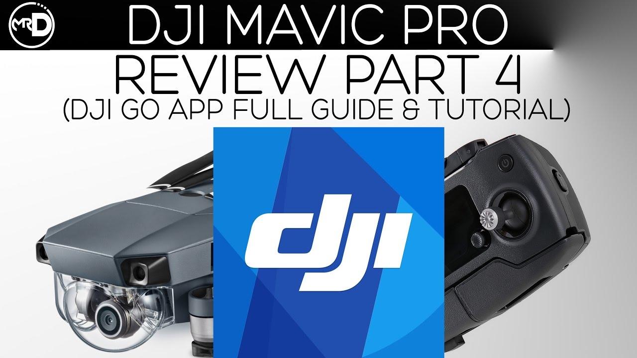 mavic pro app tutorial
