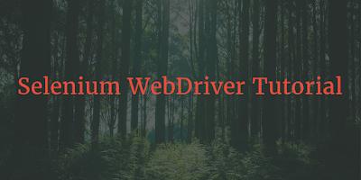 selenium webdriver complete tutorial
