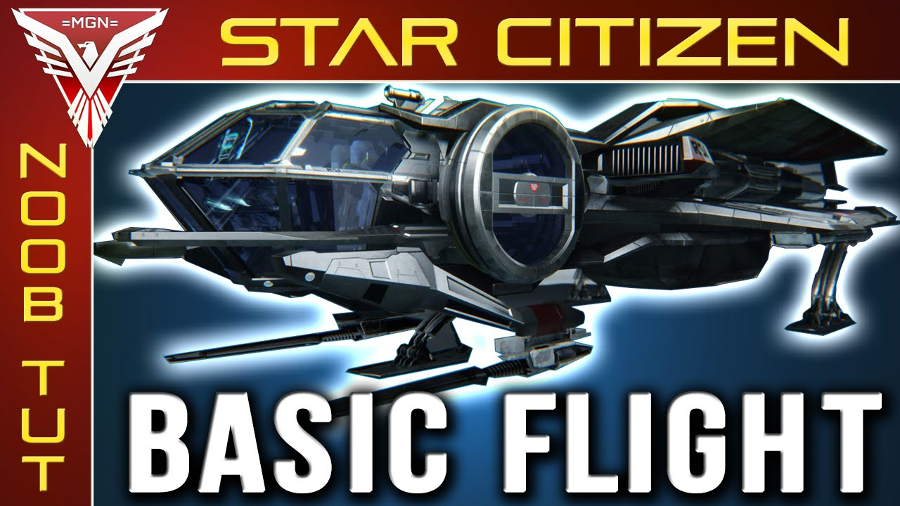 star citizen flight tutorial