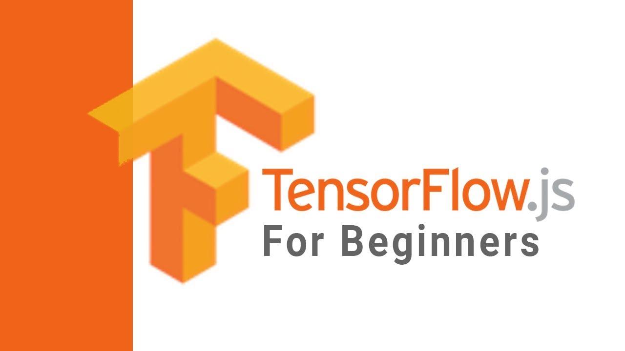 tensorflow tutorial for beginners