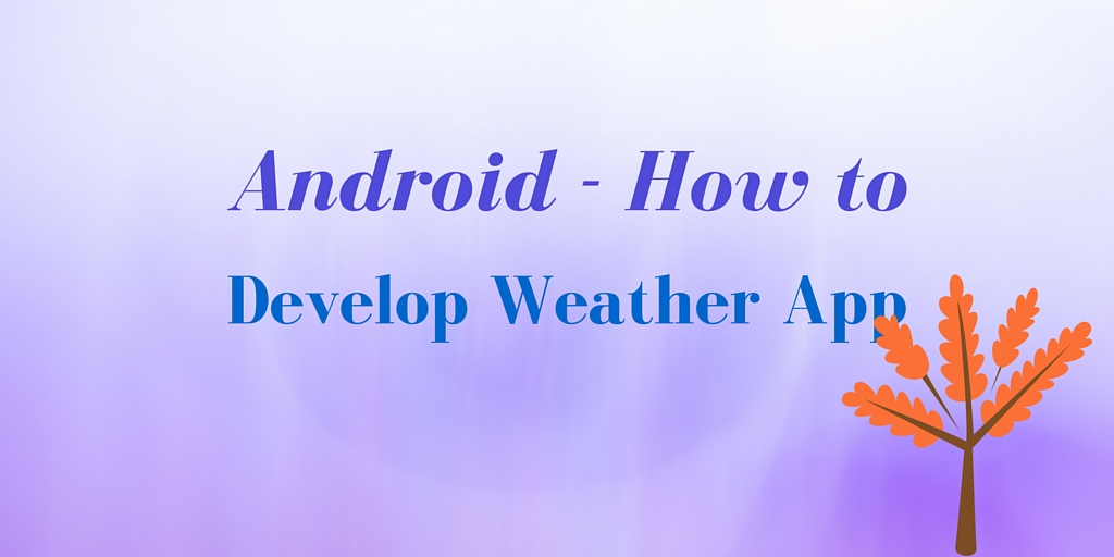 weather app android tutorial