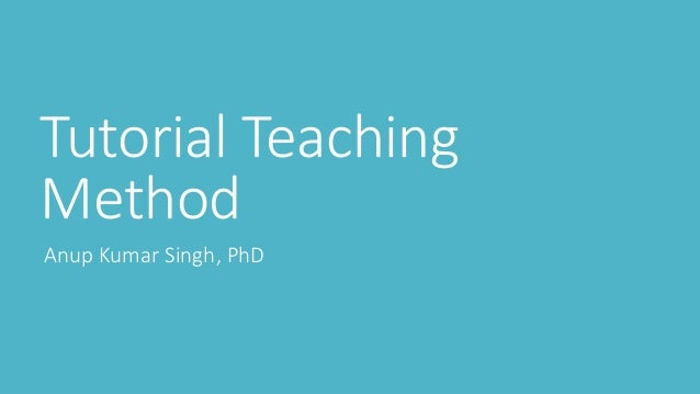 what is tutorial method of teaching